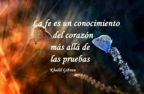 La fe es un Conocimiemto del Corazon