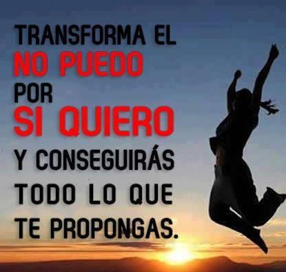 Transforma el No Puedo por Si Quiero