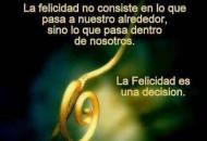 La Felicidad no consiste lo que uno cree