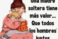 Una Madre es una madre es unica en el mundo