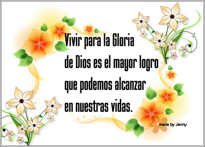 Vivir para la Gloria de Dios es el Mayor Logro