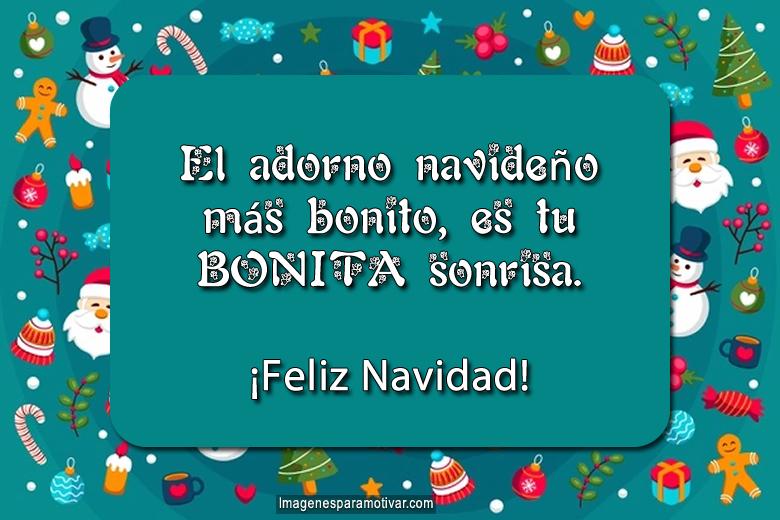 El adorno navideño más bonito es tu linda sonrisa